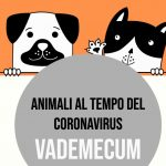 Vademecum sugli animali in tempo di COVID-19 aggiornato al 14 aprile 2020