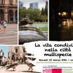 """Milano Digital Week, 18.03 9:30-13:30:  """"LA VITA CONDIVISA, NELLA CITTÀ MULTISPECIE"""""""